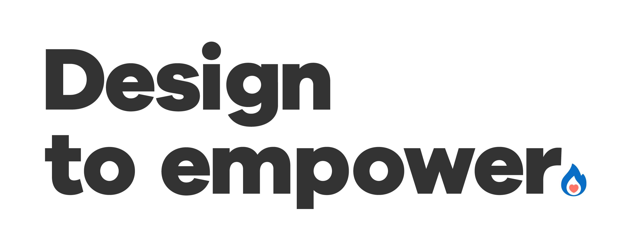 design-to-empower